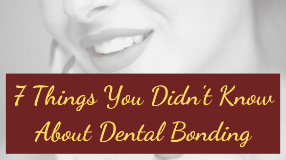 "Infograph for ""7 things you didn't know about dental bonding"""