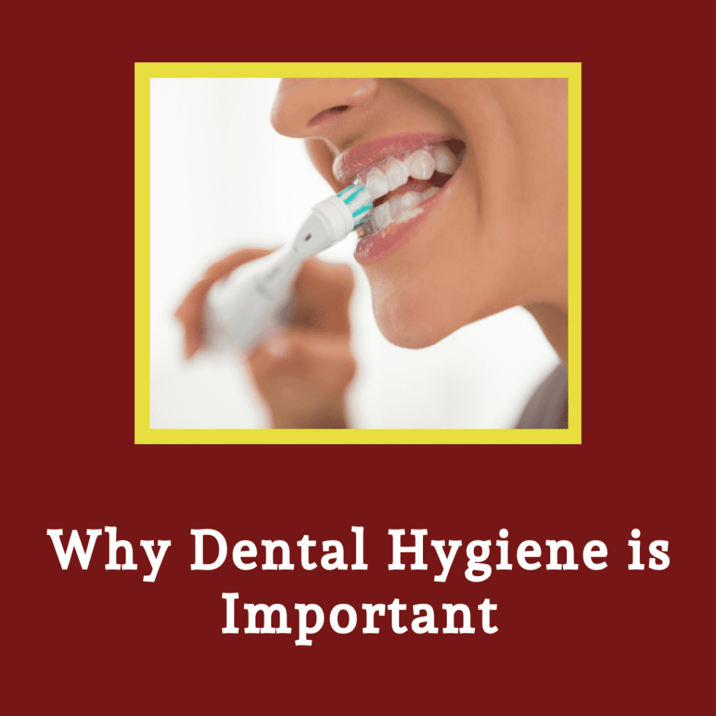 Infographic Why Dental Hygiene is Important