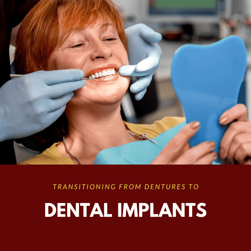 Transitioning from Dentures to Dental Implants3