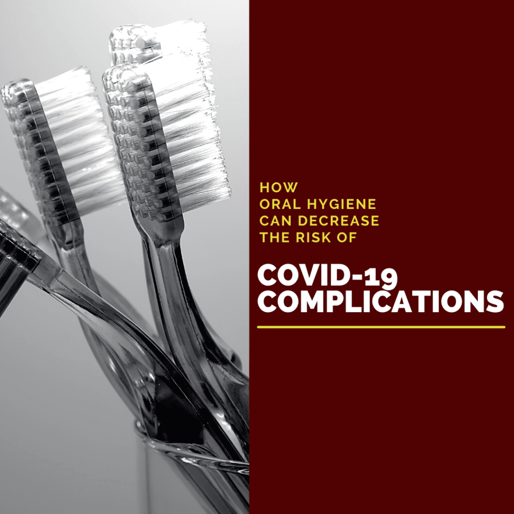 How Oral Hygiene Can Decrease the risk of covid complications2